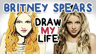 Britney Spears || Draw My Life - Video