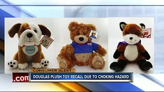 Douglas recalls 25,000 plush toys for choking hazard - Video