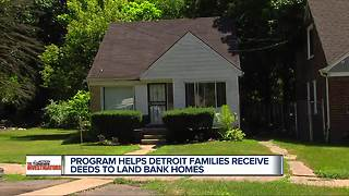 Detroit families receive deeds to Land Bank homes - Video