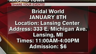 Around Town 1/3/16: Bridal World Lansing - Video