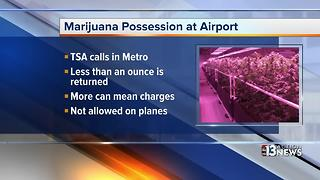 You can take pot to the airport, but you can't bring it on the plane - Video