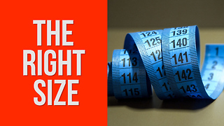 The Right Size - Video