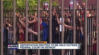 Anti-deportation rally to be held outside federal court in Detroit - Video