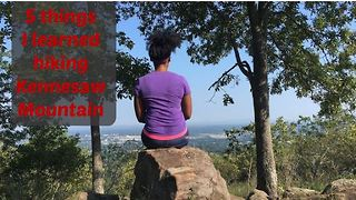 5 things to know when hiking Kennesaw Mountain, GA - Video