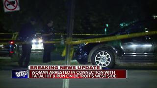 Woman arrested in connection with fatal hit and run on Detroit's west side - Video