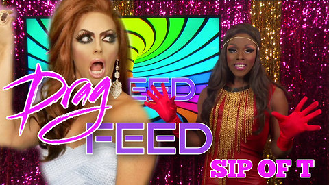 """ALYSSA EDWARDS AND DETOX GETTING THEIR OWN SHOWS: Samantha Starr """"Sip Of T"""" 