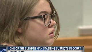 Judge Orders Separate Trials for Slender Man Stabbing Suspects - Video