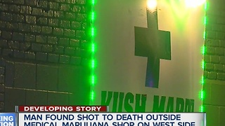 Man shot and killed outside medical marijuana shop - Video