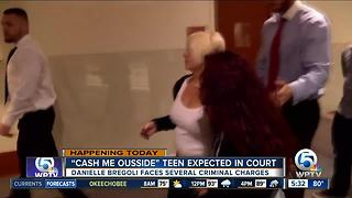 'Cash me ousside' teen due in Delray court - Video