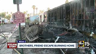 Brothers, friend escape burning home in Mesa
