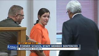 Former Menomonee Falls High School staff member sentenced - Video