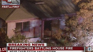 Fire breaks out at home near Charleston and Eastern - Video