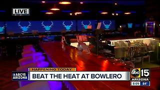 Beat the heat at Bowlero!