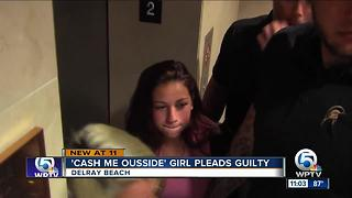 'Cash Me Ousside' teen pleads guilty to charges - Video