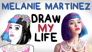 Melanie Martinez | Draw My Life - Video