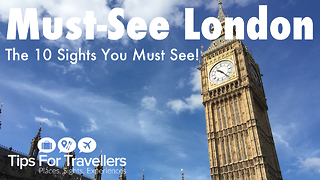 London Must-See Sights - The 10 Best Sights - Video
