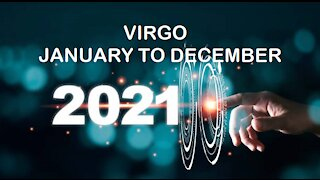 VIRGO 2021 JANUARY TO DECEMBER-AWESOME YEAR!