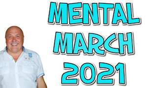 MENTAL MARCH 2021 WITH CHARLIE WARD