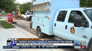 Many without water in Northeast Baltimore after water main break