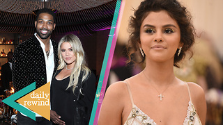 Tristan Thompson TIRED Of Khloe Kardashian Drama, Selena Gomez Dumped By Another Justin! | DR - Video