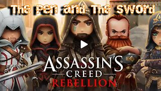 Assassins Creed Rebellion - The Pen and The Sword