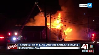 Owners cling to faith after fire destroys business