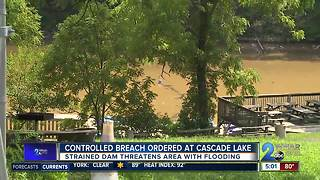 Controlled Breach Ordered  At Cascade Lake - Video