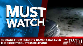Footage From Security Camera Has Even The Biggest Doubters Believing In The Afterlife - Video