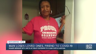 Man loses loved ones, friend to COVID-19