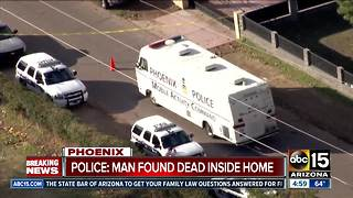 BREAKING: Man found dead in north Phoenix home - Video