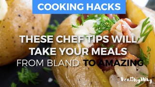These Chef-Endorsed Cooking Hacks Take Your Meals From Bland To Amazing - Video