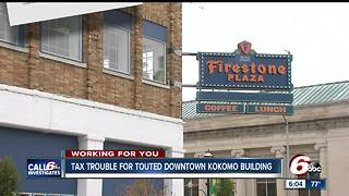 Tax trouble for once touted downtown Kokomo Firestone building - Video