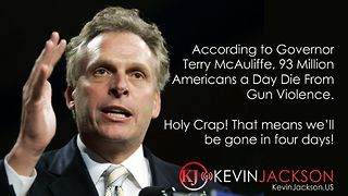 Terry McCauliffe 93 Million Die Daily - Video