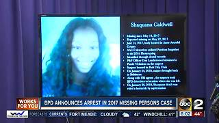 BPD announce arrest in 2017 missing persons case - Video