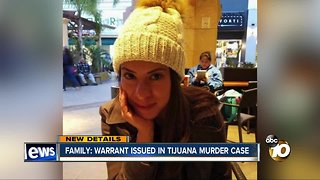 Family: Arrest warrant issued for suspect in Tijuana murder
