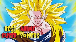 Top 5 Anime Super Powers - Video
