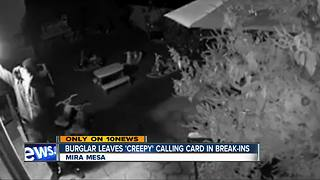 "Burglar breaks into homes, leaves behind ""creepy"" calling card - Video"