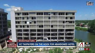 KC taxpayers on the hook for tearing down hotel - Video