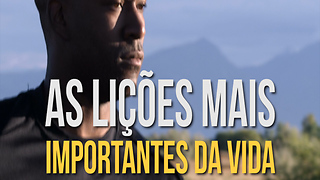 As Lições Mais Importantes Dessa Vida - Video