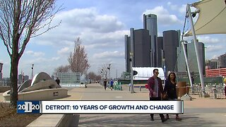 Detroit: 10 Years of Growth and Change