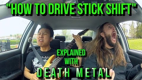 Learn to Drive a Stick With This Helpful Tutorial Set to Death Metal