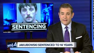 Jakubowski sentenced to 14 years in prison