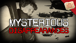 Stuff They Don't Want You to Know: Mysterious Disappearances - Video
