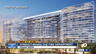 Strengthening the Chula Vista Fire Department - Video
