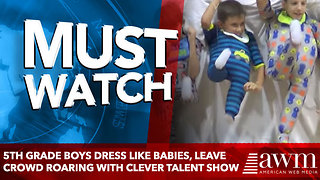 5th Grade Boys Dress Like Babies, Leave Crowd Roaring With Clever Talent Show - Video