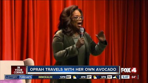 Oprah travels with her own avocados