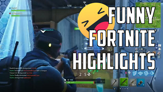 Funny Fortnite Highlights  - Video