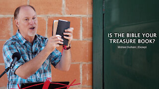 Is the Bible Your Treasure Book?
