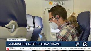 Americans being warned to avoid holiday travel