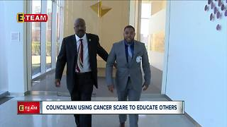 Cleveland councilman using cancer scare to educate others - Video